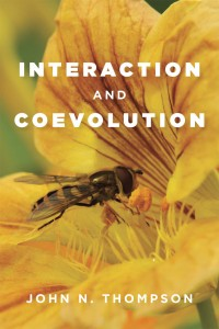 Thompson, J. N. 1982 (2014). Interaction and Coevolution. University of Chicago Press, Chicago