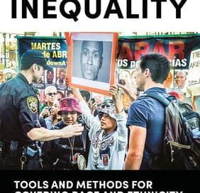 Book cover for Reporting Inequality Tools and Methods for Covering Race and Ethnicity (Routledge, 2019)
