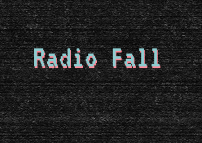 Radio Fall