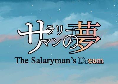 The Salaryman's Dream