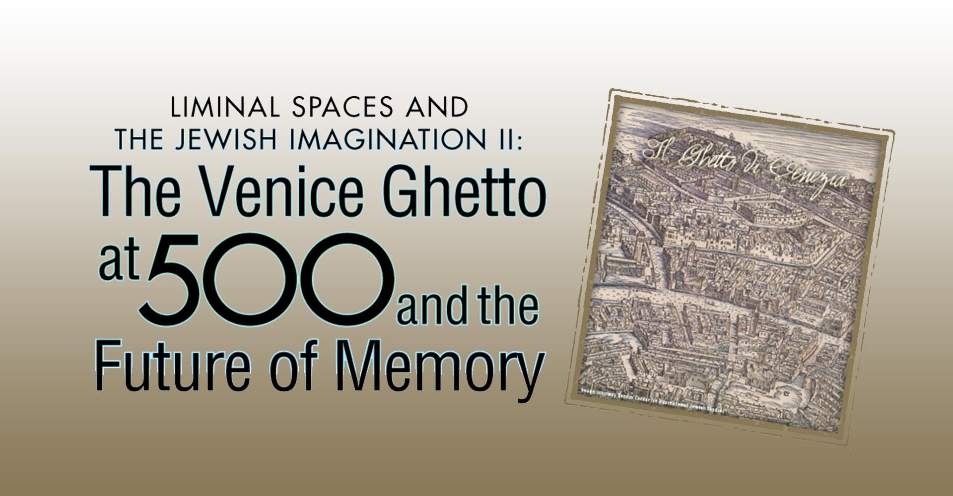 Venice Ghetto at 500