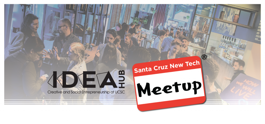IDEA Hub_SC_Tech Meet-UP