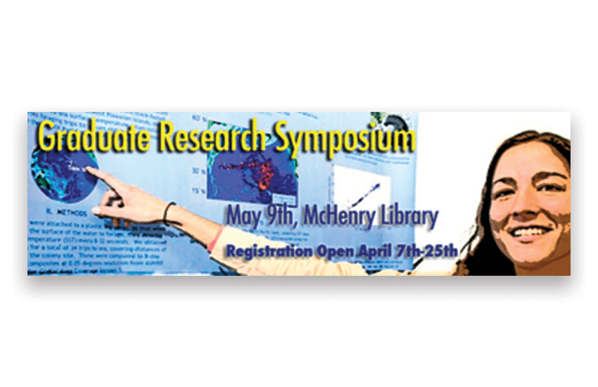Grad students in the spotlight at Graduate Research Symposium May 9