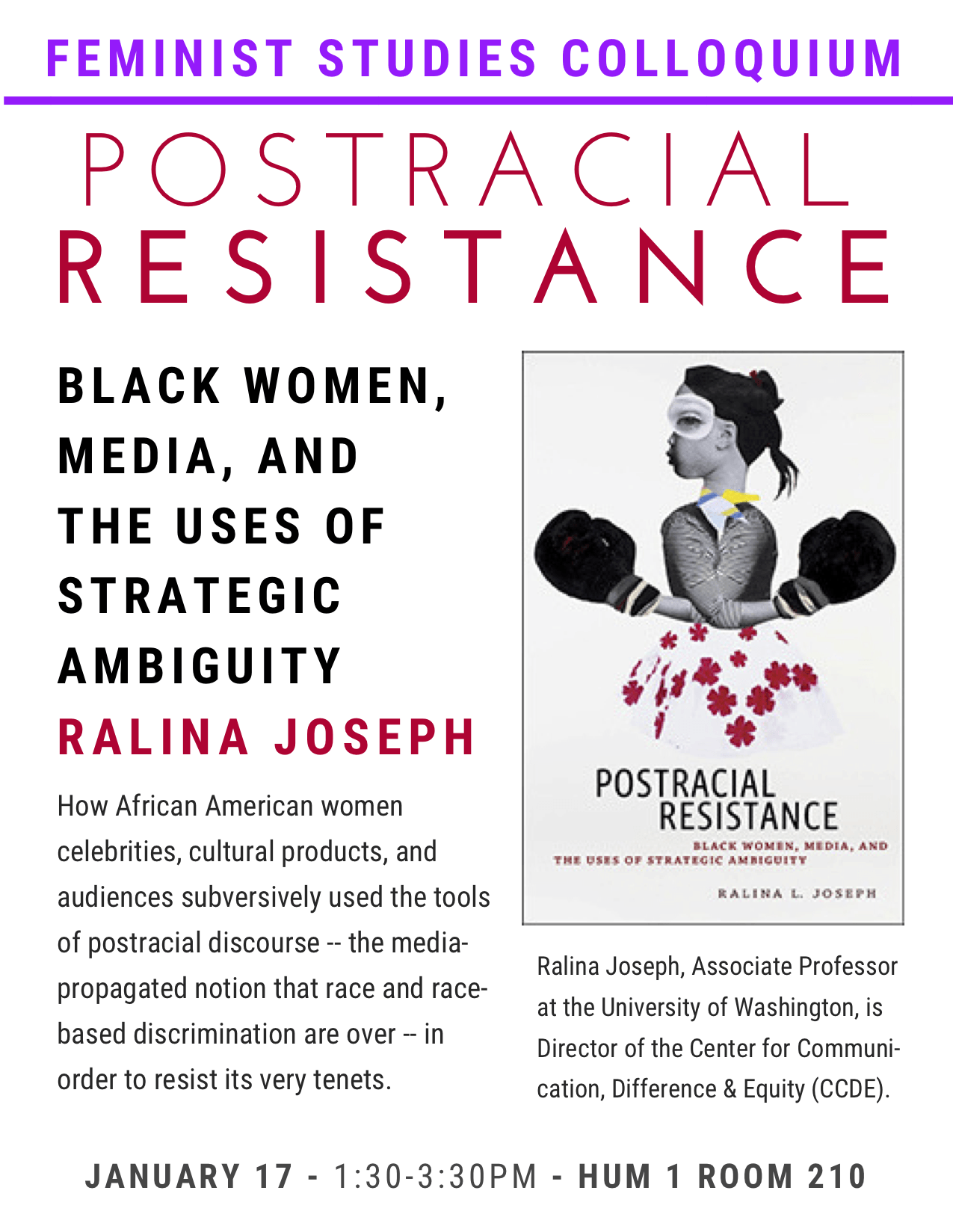 "Flyer for Ralina Joseph's talk, ""Postracial Resistance"""