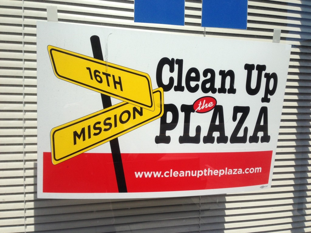 """The """"Clean Up the Plaza"""" appeared soon after Plaza 16 Coalition was formed, and put posters in neighboring businesses."""
