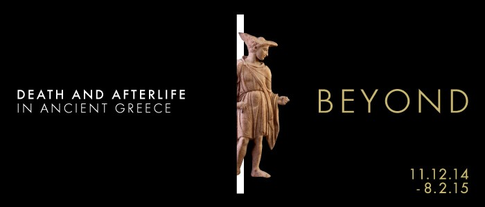 BEYOND. Death and Afterlife in Ancient Greece