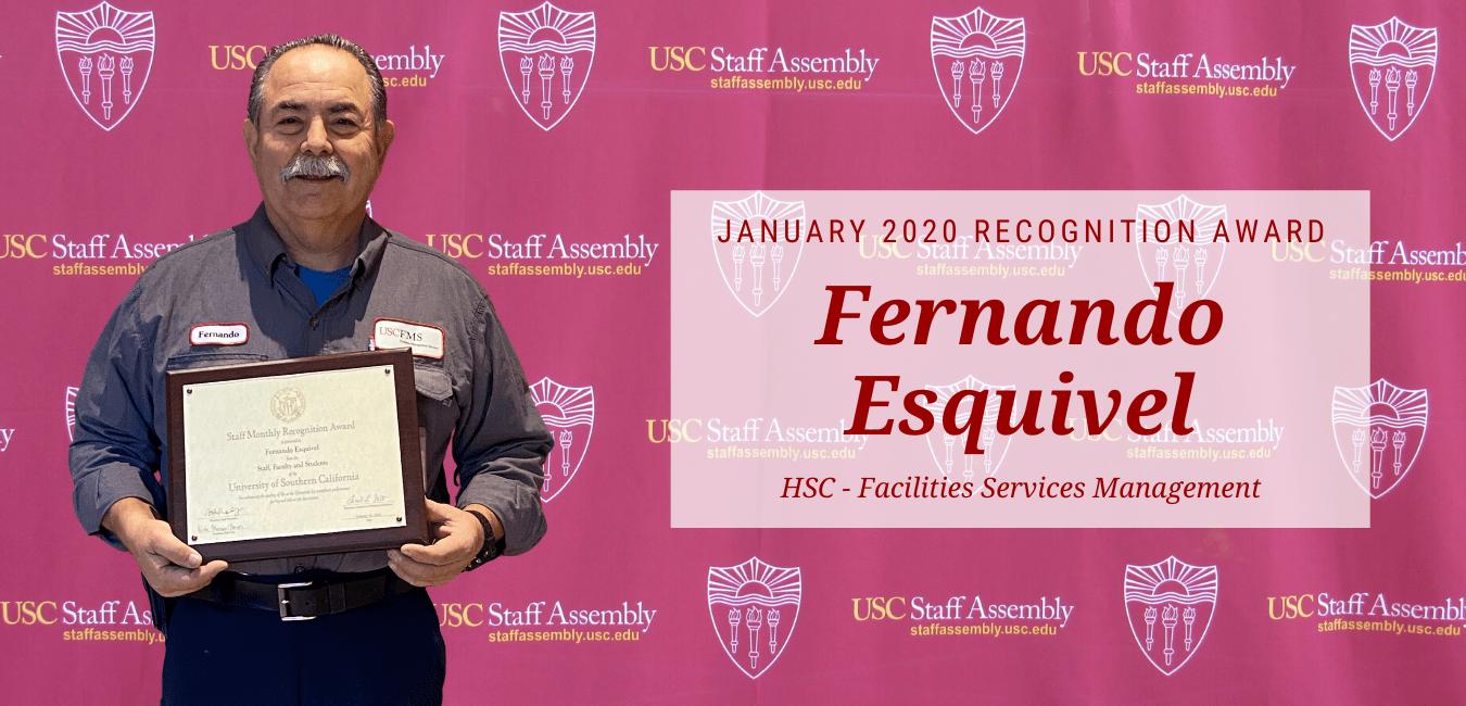 Fernando Esquivel - January 2020 Recognition Recipient