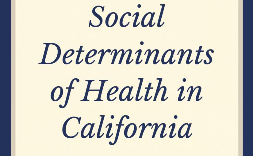 Social Determinants of Health in California