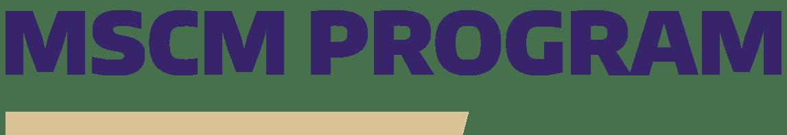 MSCM Program