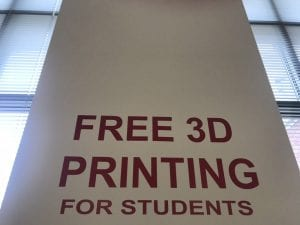Image is of vinyl cut sign that reads: Free 3D Printing for students