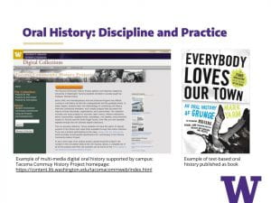 "Slide ""Oral History: Discipline and Practice"" with images showing two examples, one a screenshot of a digital collection and one a book of transcripts."