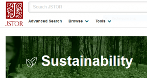 Screenshot of the JSTOR Sustainablity Database featuring a search bar and the word Sustainability superimposed on a green forest background.