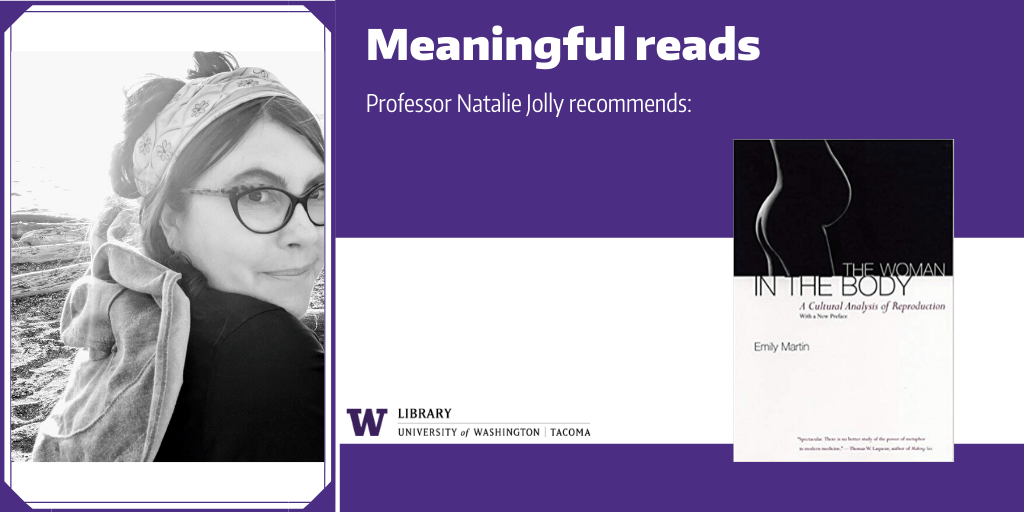 """Image of Prof. Natalie Jolly with a cover image of his recommended book, """"The Woman in the Body"""""""""""