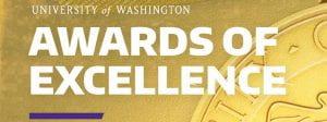 University of Washignton Awards of Excellence