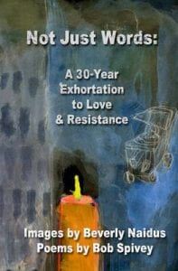Book Cover: A 30 Year Exhortation to Love & Resistance