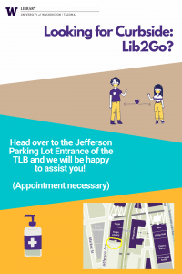 Sign describing where CurbsideLib2Go is; Head over to Jefferson parking entrance of the TLB and we will be happy to assist you!