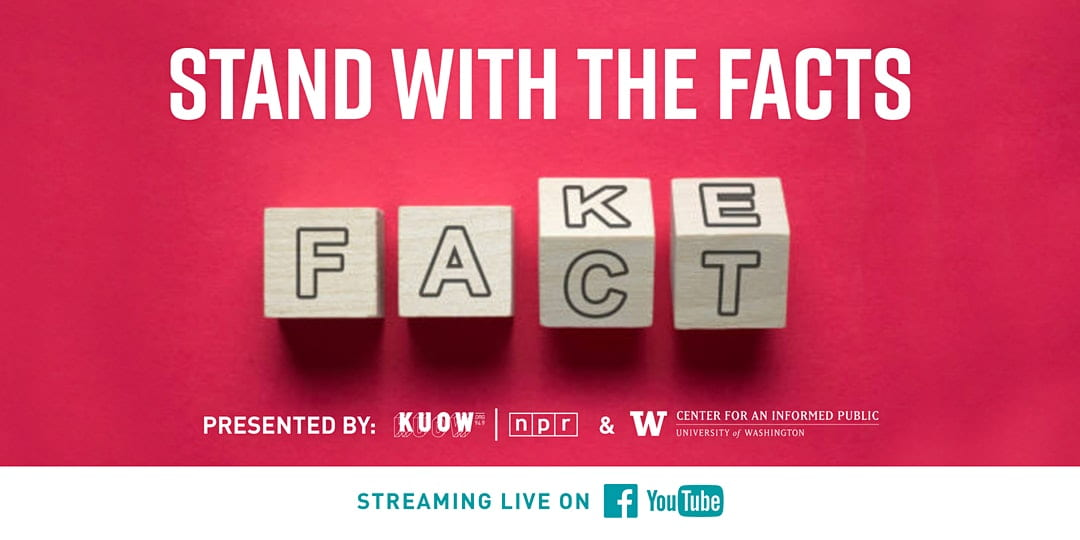 Watch all of KUOW's Stand With the Facts virtual events featuring CIP researchers