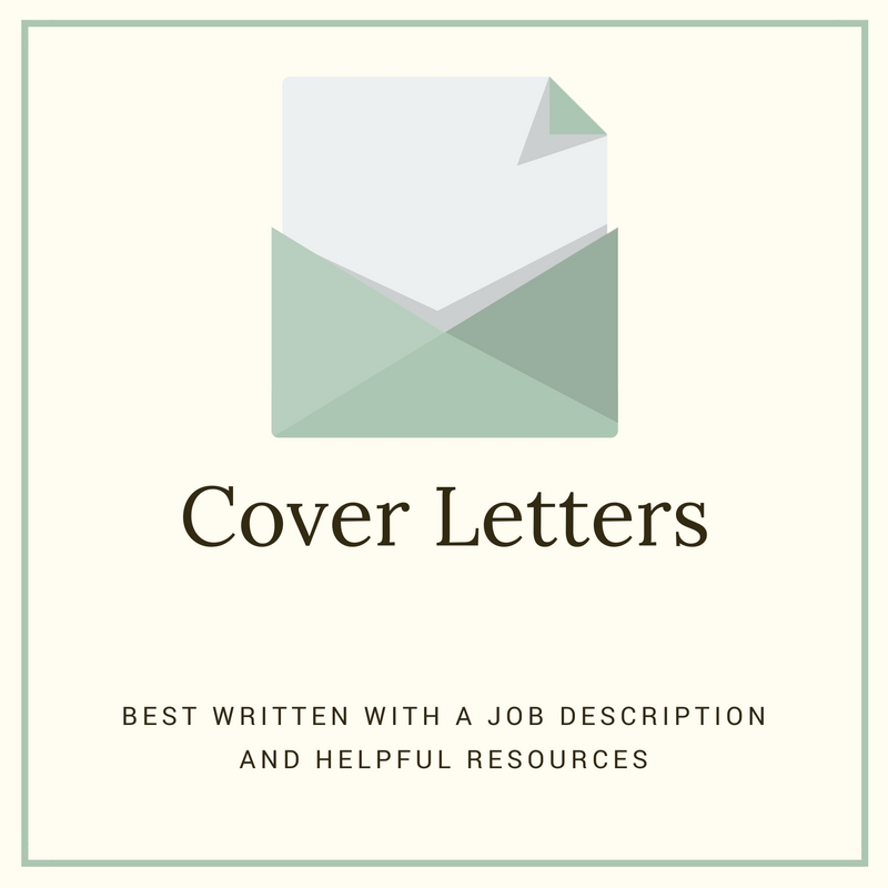 Cover Letters Best Written With A Job Description And Helpful Resources