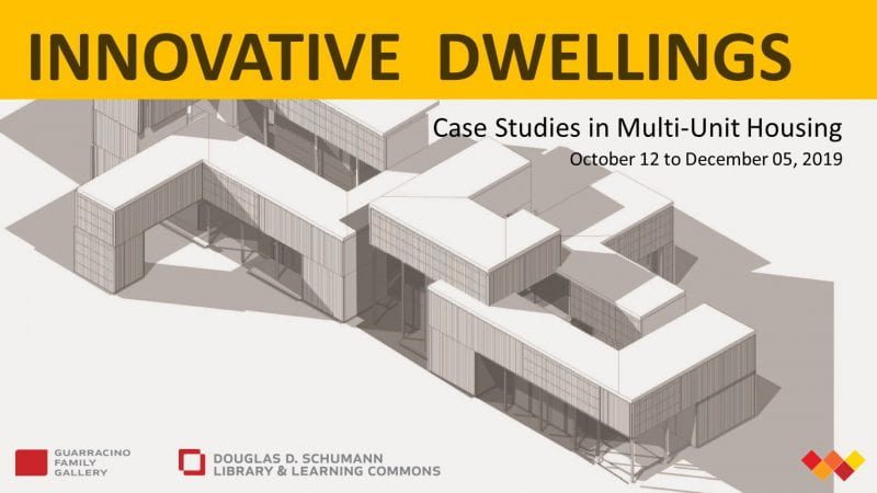 Innovative Dwellings exhibit dates
