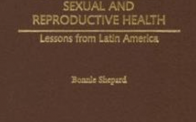 Review of Running the Obstacle Course to Sexual and Reproductive Health: Lessons from Latin America