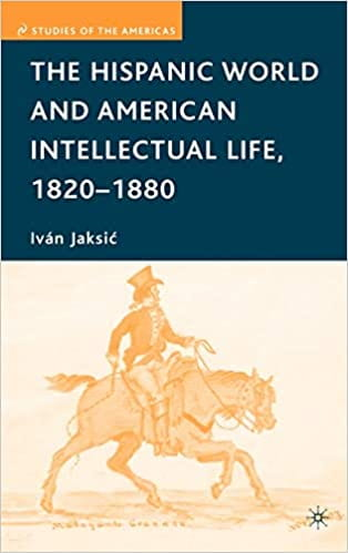 Review of The Hispanic World and American Intellectual Life, 1820-1880