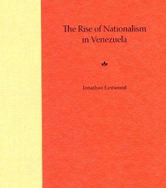 The Rise of Nationalism in Venezuela