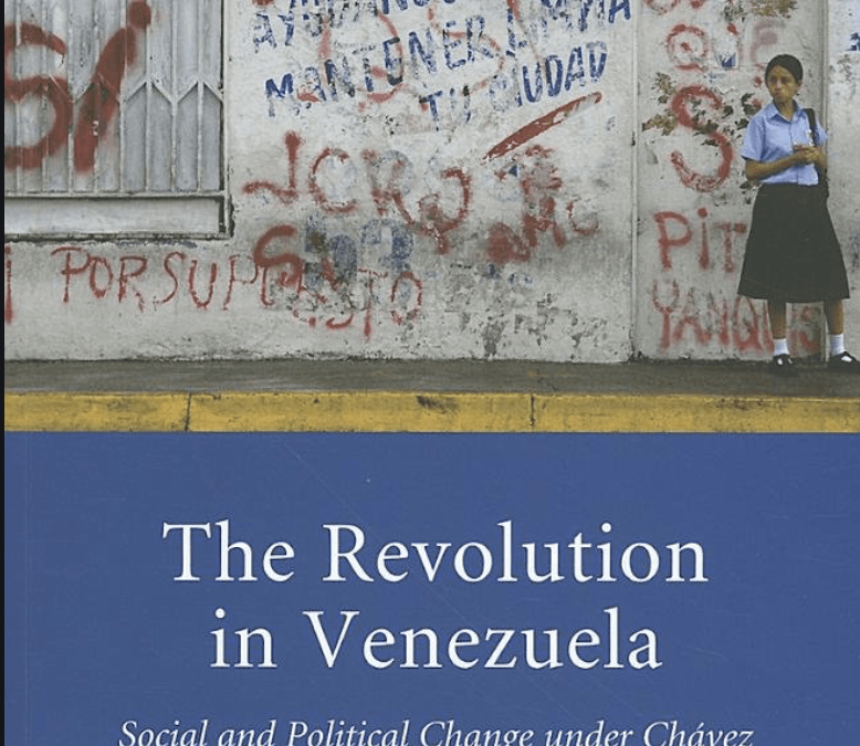 The Revolution in Venezuela: Social and Political Change under Chávez