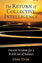 The Return of Collective Intelligence