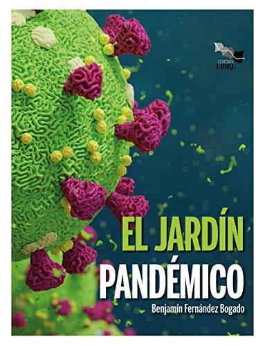 El jardín pandémico