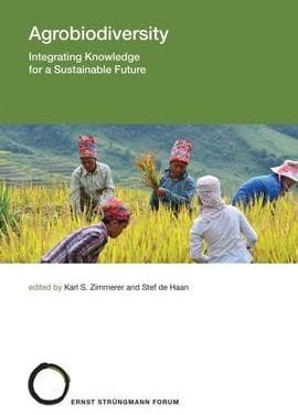Agrobiodiversity: Integrating Knowledge for a Sustainable Future