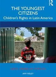 The Youngest Citizens: Children's Rights in Latin America