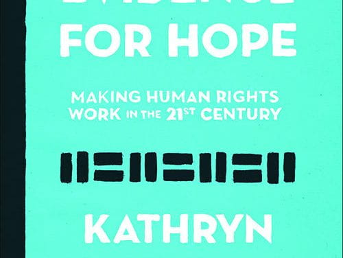 Evidence for Hope: Making Human Rights Work in the 21st Century