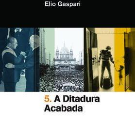A Ditadura Acabada