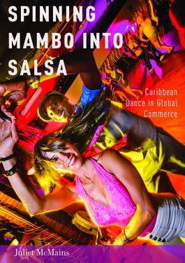 Spinning Mambo into Salsa: Caribbean Dance in Global