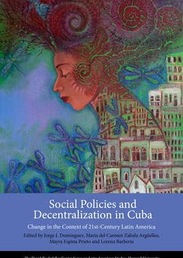 Social Policies and Decentralization in Cuba