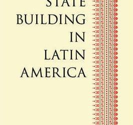 State Building in Latin America