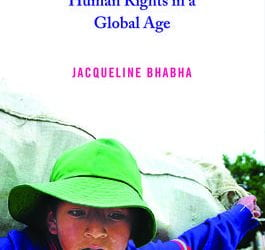 A Review of Child Migration & Human Rights in a Global Age