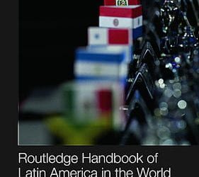 Routledge Handbook of Latin America and the World