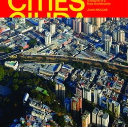 Radical Cities: Across Latin America in Search of New Architecture