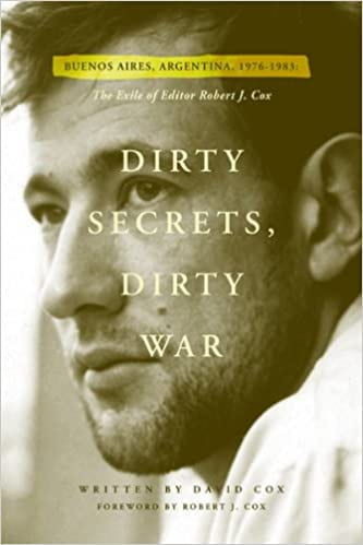 Dirty Secrets, Dirty War: The Exile of Editor Robert J. Cox