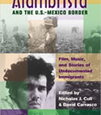 Alambrista and the U.S.- Mexico Border