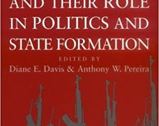 Irregular Armed Forces and their Role in Politics and State Formation
