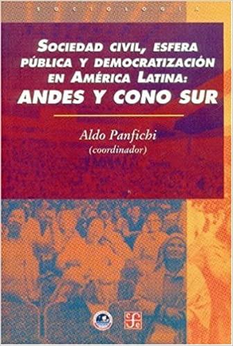 Sociedad Civil, Esfera Pública y Democratización en América Latina