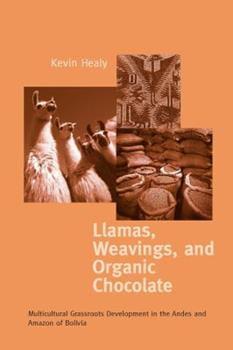 Llamas, Weavings, and Organic Chocolate