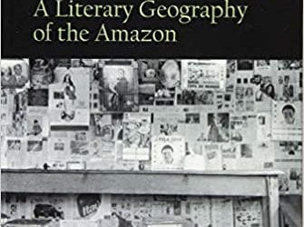 Intimate Frontiers: A Literary Geography of the Amazon