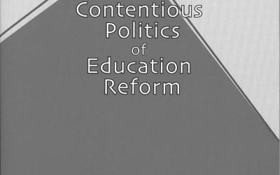 Despite the Odds: The Contentious Politics of Education Reform