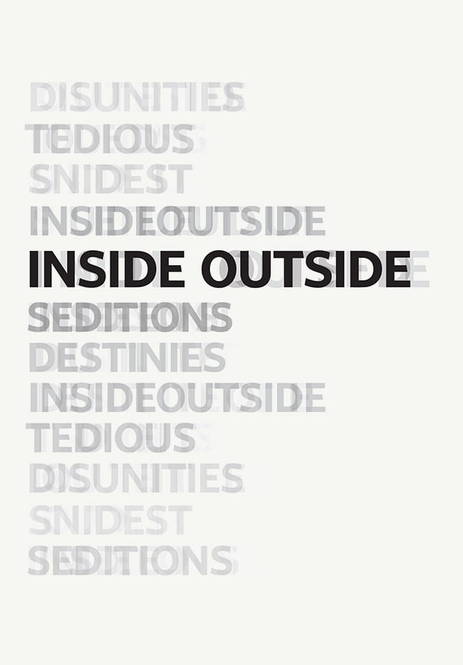 Overlapping words on a page: Inside Outside Destinies Snidest Sedition Tedious Disunities