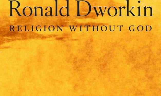 Ronald Dworkin's Onto-Theology