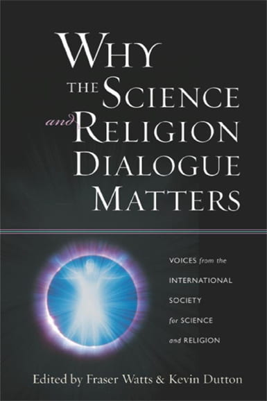 Why the Science and Religion Dialogue Matters book cover