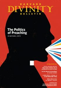 "Autumn/Winter 2017 issue, featuring ""The Politics of Preaching"" by Matthew L. Potts"